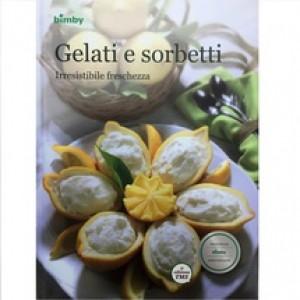 Ricettario Bimby Tm5: Gelati E Sorbetti Originale 84286